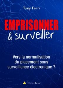 «Emprisonner et surveiller» (T. Ferri)
