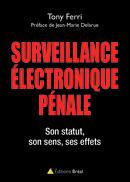 Couv. La surveillance électronique pénale