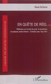 René Schérer, En quête de réel