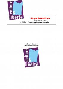 Utopie et abolition - Théâtre national La Criée de Marseille