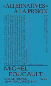 Foucault, Ferri et al, Alternatives à la prison