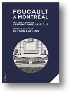 Foucault, Ferri, Normandeau, criminologie